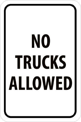 Legend NO TRUCKS ALLOWED NMC TM222J Traffic Sign 12 Length x 18 Height Black On White Legend NO TRUCKS ALLOWED 12 Length x 18 Height Engineer Grade Prismatic Reflective Aluminum 0.080