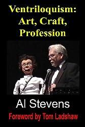 Ventriloquism: Art, Craft, Profession