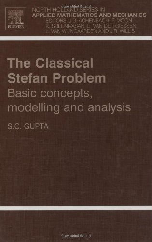 [READ] The Classical Stefan Problem, Volume 45: Basic Concepts, Modelling and Analysis (North-Holland Serie [K.I.N.D.L.E]