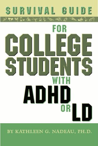 Survival Guide for College Students With ADHD or LD, Second Edition by [Nadeau, Kathleen G.]