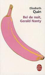 Bel de nuit, Gérald Nanty