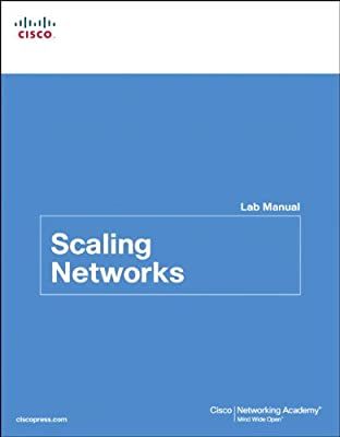 Scaling Networks Lab Manual (Lab Companion)