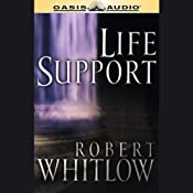 Life Support: The Santee Series, Book 1 | Robert Whitlow
