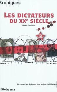 Les dictateurs du XXe siècle par Sophie Chautard