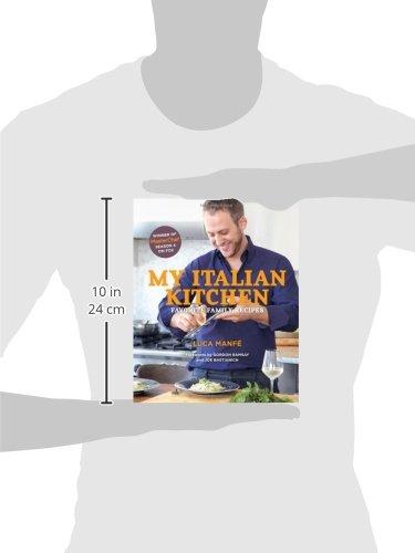 My Italian Kitchen Favorite Family Recipes Amazon De Luca Manfe