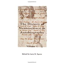 The history of neuroscience in autobiography volume 1 (1996-05-03)