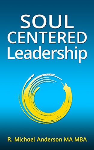 Soul-Centered Leadership (Self Centered Leadership compare prices)