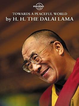 Dalai Lama - Towards A Peaceful World / Amazon Instant Video