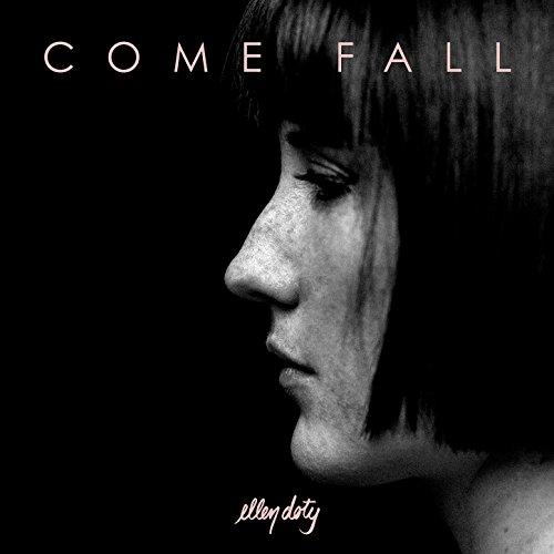 Ellen Doty - Come Fall (2018) [FLAC] Download