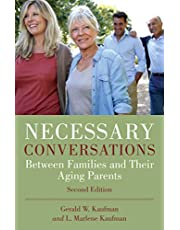 Necessary Conversations: Between Families and Their Aging Parents
