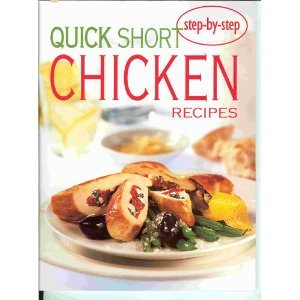 Quick Short Chicken Recipes (Confident Cooking) pdf