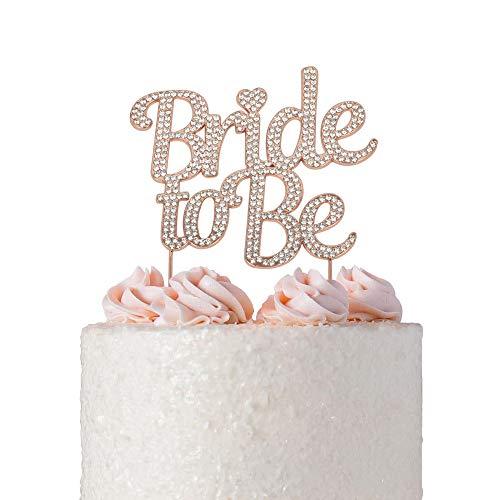 Bride Cake - Bride to Be ROSE GOLD Cake Topper | Future Mrs Cake Topper | Sparkly Crystal Rhinestones | Wedding Shower Bridal Shower Bachelorette Party Engagement Hen Party (Bride to Be Rose Gold)