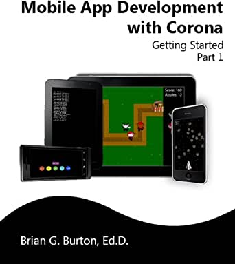 Mobile App Development with Corona: Getting Started - Part