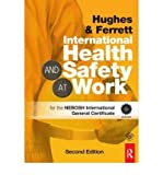 img - for International Health and Safety at Work: for the NEBOSH International General Certificate (Paperback) - Common book / textbook / text book