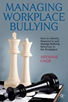 Managing Workplace Bullying Front Cover