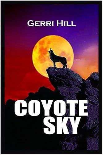 Book Coyote Sky by Gerri Hill (2006-10-30)