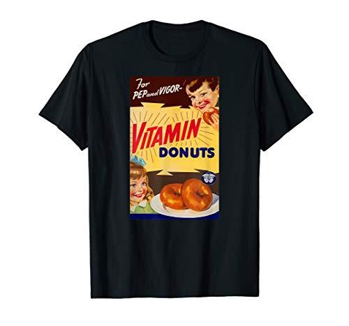 (DONUTS for Pep and Vigor!   A Retro Ad Design T-Shirt)