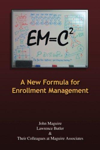 EM=C²: A New Formula for Enrollment Management