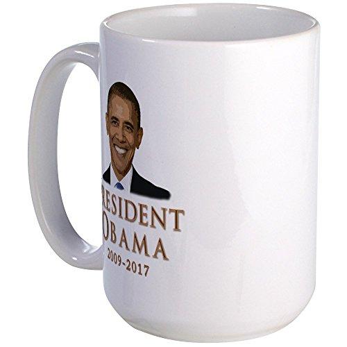 CafePress Obama 2009-2017 Large Mug Coffee Mug, Large 15 oz. White Coffee Cup
