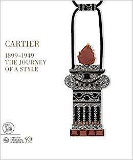 Cartier 1899 1949 The Journey Of A Style Hardcover Sep 25 2007
