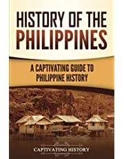 History of the Philippines: A Captivating Guide to Philippine History
