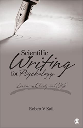 amazoncom scientific writing for psychology lessons in clarity and style 9781483353043 robert v kail books