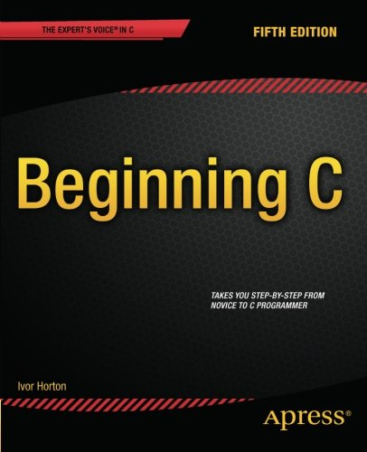Beginning C, 5th Edition (Expert's Voice in C) by Apress