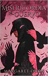La misericordia del Cuervo (Puck): Amazon.es: OWEN, MARGARET: Libros