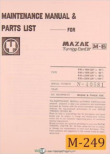 Mazak M-5, Turning Center, Maintenance and Parts List Manual: Mazak