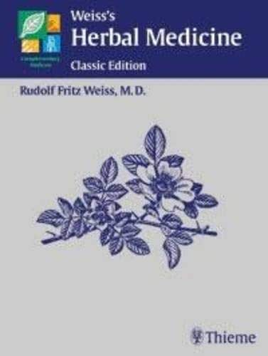 Weiss's Herbal Medicine: Classic Edition