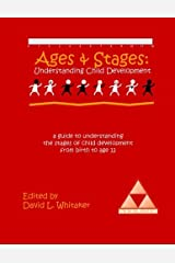 Ages & Stages: Understanding Child Development by David L. Whitaker (2003-07-31) Paperback