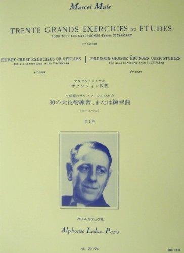 Trente Grands Exercises Ou Etudes Pour Tous Les Saxophones D'apres Soussman Vol.1