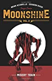 Moonshine Volume 2: Misery Train