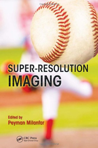 Super-Resolution Imaging by , Publisher : CRC Press