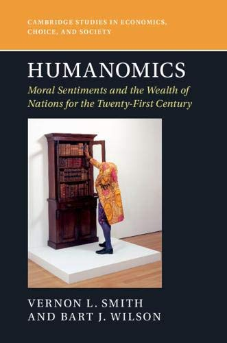 Humanomics: Moral Sentiments and the Wealth of Nations for the Twenty-First Century (Cambridge Studies in Economics, Choice, and Society) (English Edition)