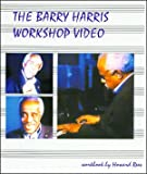 The Barry Harris Workshop DVD - Part One (4 Dvds/workbook)
