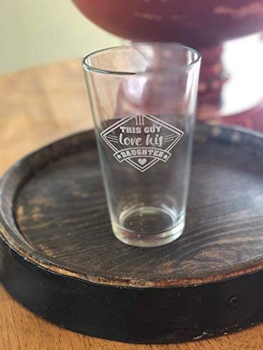 Gift for Dad from Daughters - Engraved This Guy Love His Daughters Beer Glass