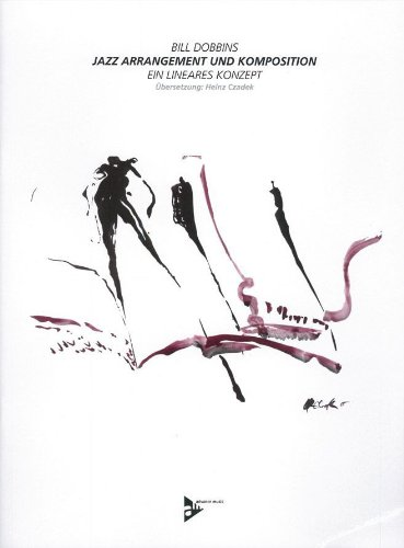 Jazz Arrangement und Komposition: A Linear Approach (English/German Language Edition) (Book & CD) pdf