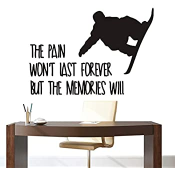 Snowboard Wall Decals Sports Boys Wall Decor Sticker Inspiration Quote The Pain Won't Last Forever But The Memories Will Sport Snowborad Decor Mural Wall Sticker YO-140 (Black, 57x80cm)