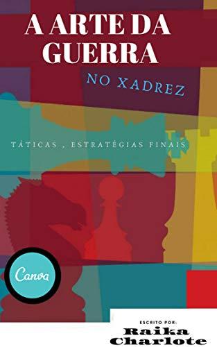 A arte da guerra no xadrez (Portuguese Edition)