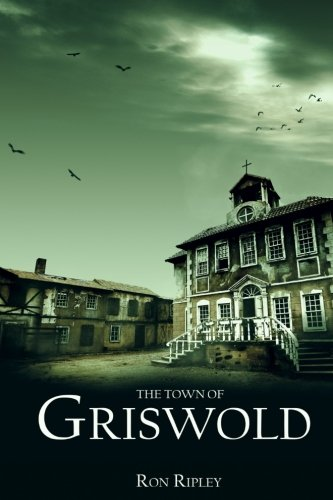 The Town of Griswold (Berkley Series) (Volume 3)