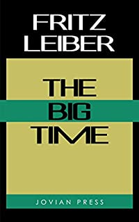 The Big Time by Fritz Leiber ebook deal