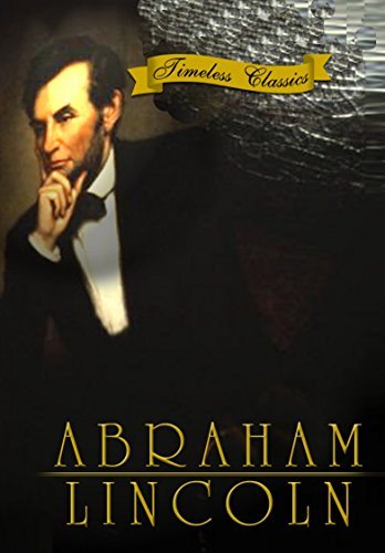 Abraham Lincoln - William L. Thorne