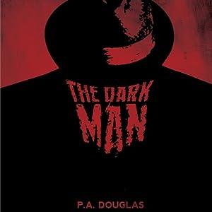 The Dark Man Audiobook