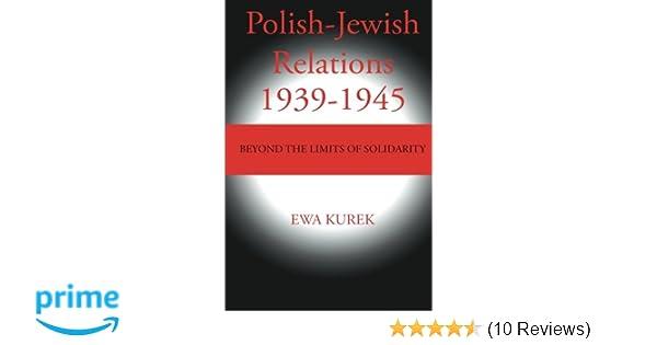 Polish jewish relations 1939 1945 beyond the limits of solidarity polish jewish relations 1939 1945 beyond the limits of solidarity ewa kurek 9781475938319 amazon books fandeluxe Gallery