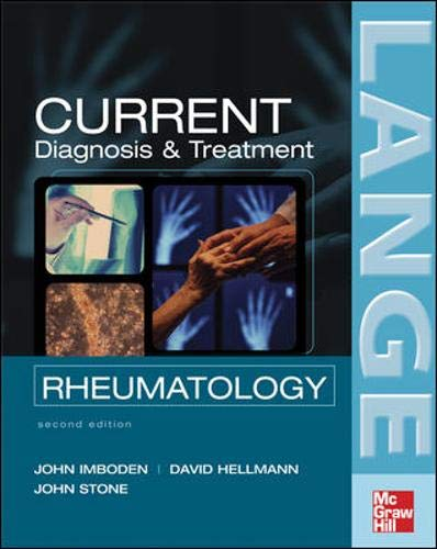CURRENT Diagnosis & Treatment in Rheumatology, Second Edition (LANGE CURRENT Series)