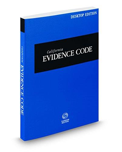 California Evidence Code  2018 Ed   California Desktop Codes