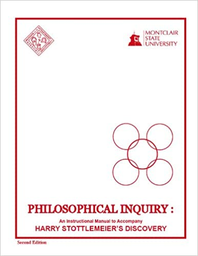 Philosophical Inquiry: An Instructional Manual to Accompany Harry ...
