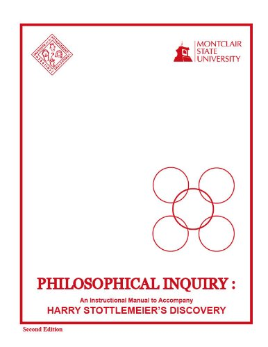 (Philosophical Inquiry: An Instructional Manual to Accompany Harry Stottlemeier's Discovery)