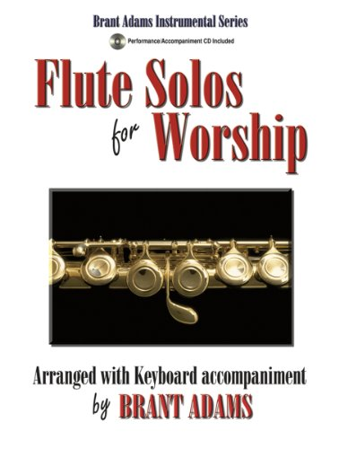Flute Solos for Worship: Arranged with Keyboard Accompaniment (Register Flute)